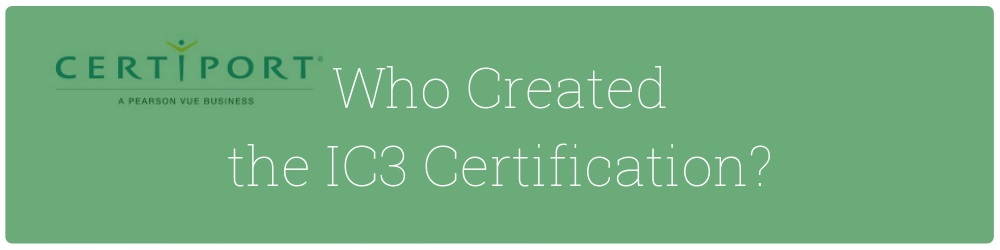 01-who-created-ic3-certification