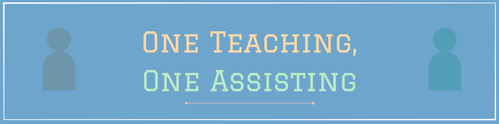 03-one-teaching-one-assisting-coteaching