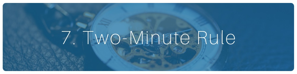 07-two-minute-rule