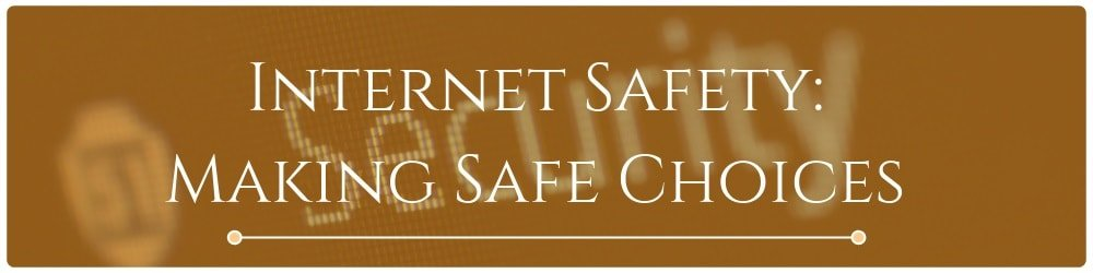 2.0-internet-safety-making-safe-choices