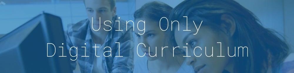3.0-using-only-digital-curriculum