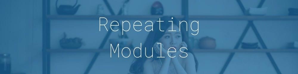 4.0-repeating-modules