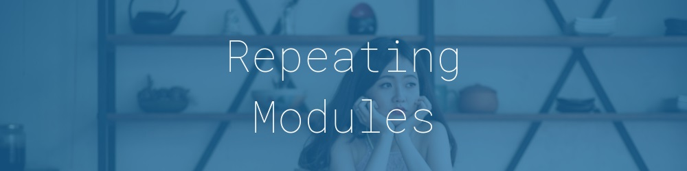 4.0-repeating-modules
