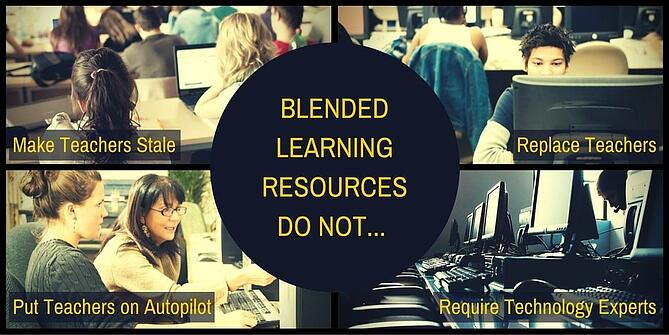 Blended Learning Resources Do Not...
