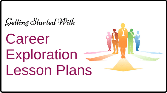 How To Get Started With Career Exploration Lesson Plans Activities – Career Exploration Worksheet