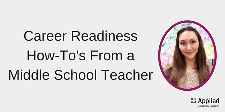 How to incorporate career readiness lessons into your middle school classroom