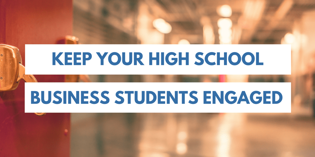 Make your high school business lesson plans more engaging