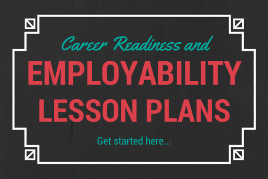Employability Skills Lesson Plans and Career Readiness – Life Skills Lesson Plans