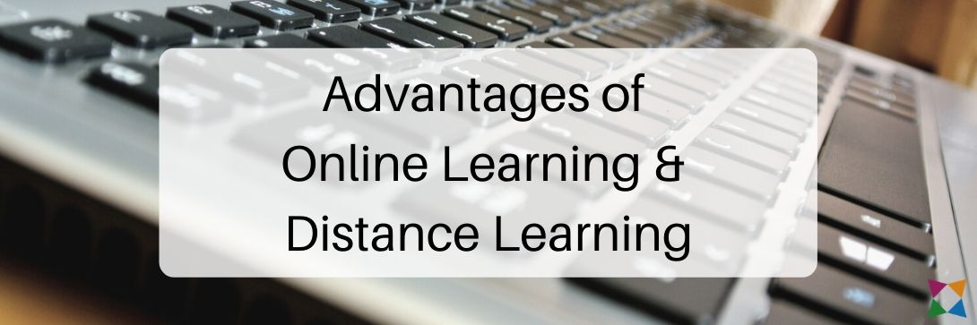 advantages-online-learning-distance-learning
