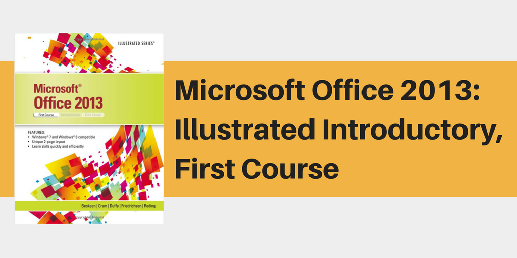 Cengage Microsoft Office 2013 Textbook