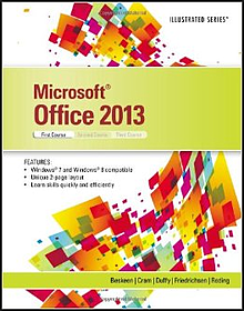 Microsoft Office 2013 - Illustrated Introductory, First Course