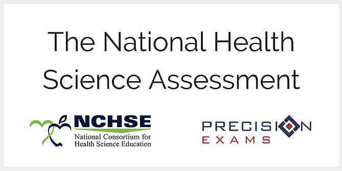 The National Health Science Assessment - For students to receive a health science certificate