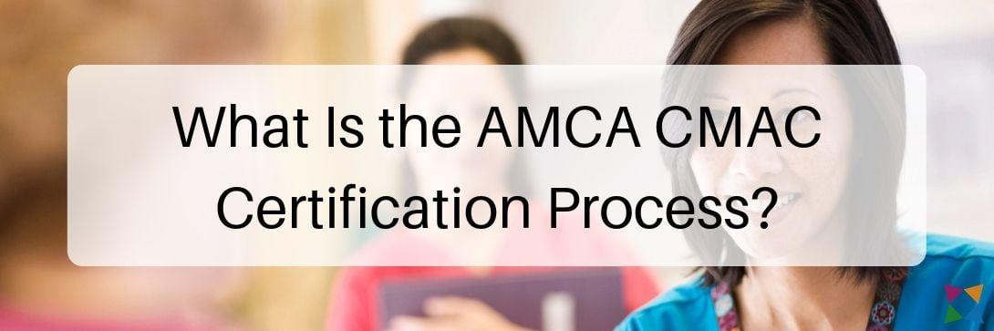 amca-cmac-certification-process