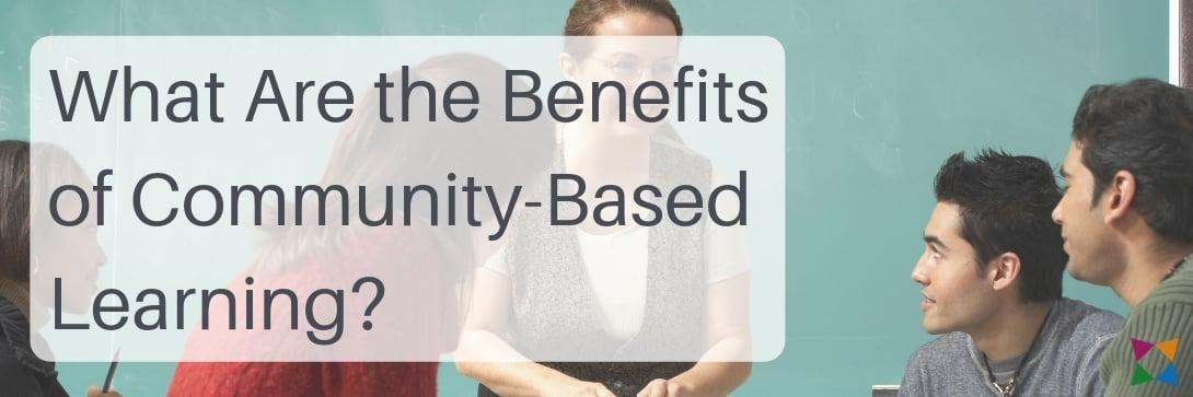 benefits-of-community-based-learning