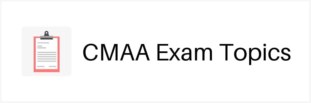 cmaa-exam-topics