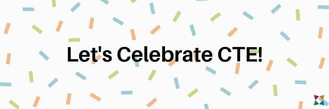 cte-month-2019-celebrate