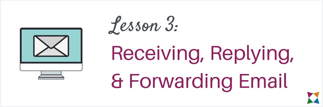 email-lesson-3-receiving-replying-forwarding-email