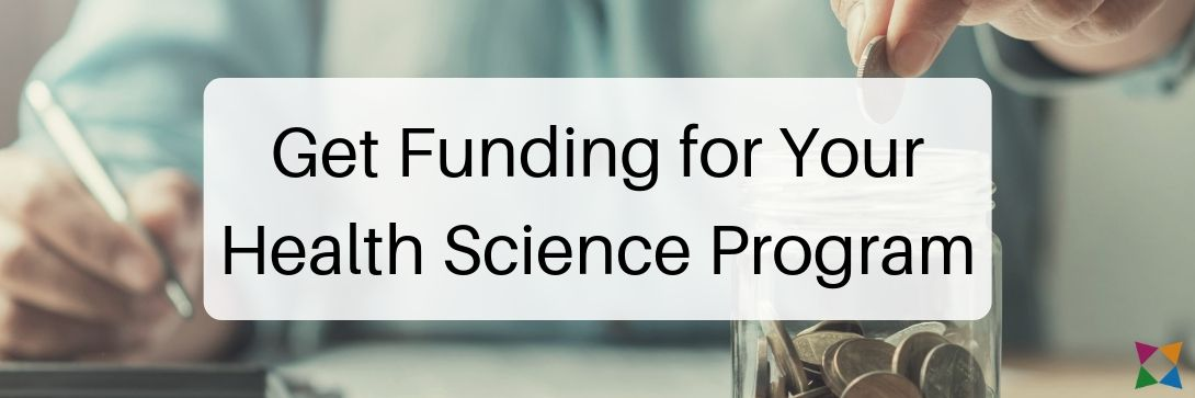 funding-for-health-science-programs-now