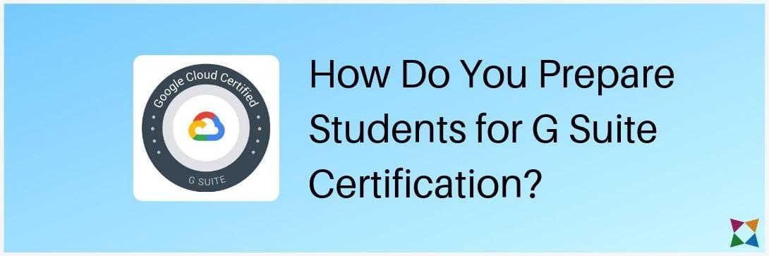 g-suite-certification-exam-prep