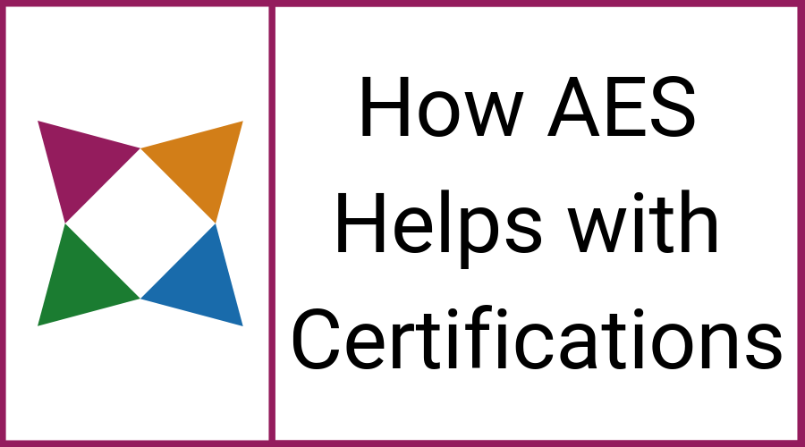 how-aes-helps-with-certifications