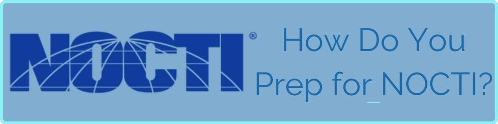 how-do-you-prep-for-nocti