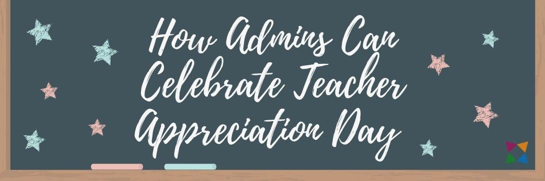 how-to-celebrate-teacher-appreciation-day-2019-admins