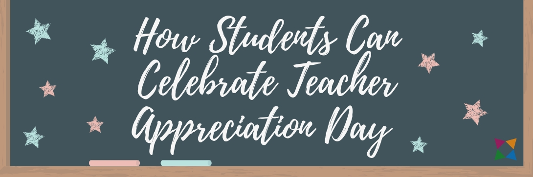 how-to-celebrate-teacher-appreciation-day-2019-students
