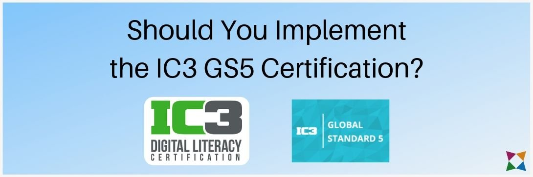 ic3-gs5-certification-implement