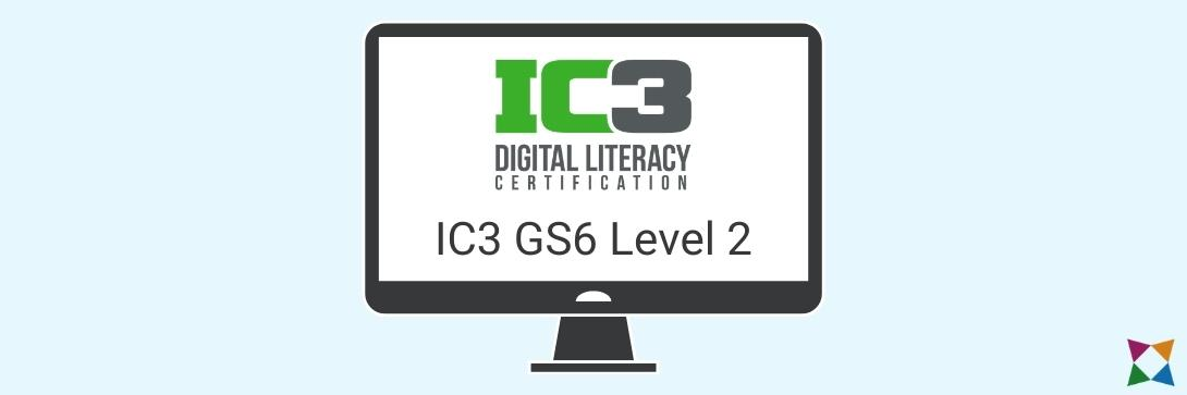 ic3-gs6-digital-literacy-certification-level-2