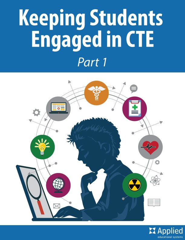 Keeping Students Engaged in CTE: Part 1