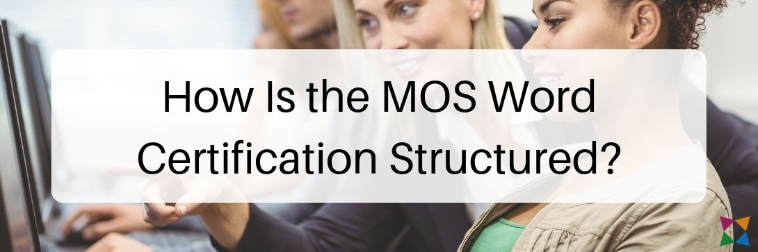 mos-word-certification-exam-structure