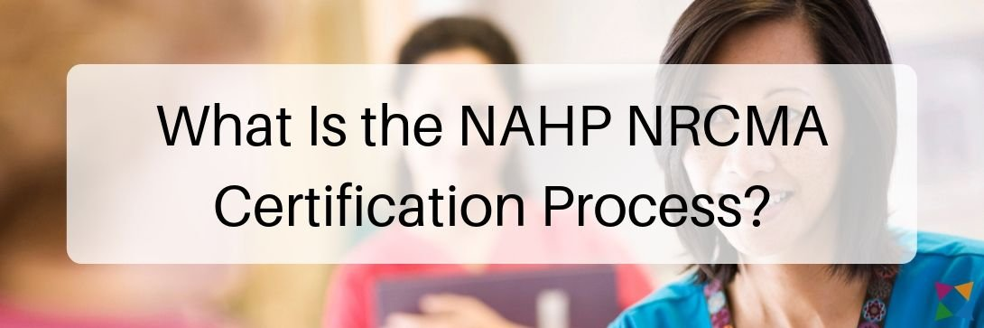 nahp-nrcma-exam-certification-process