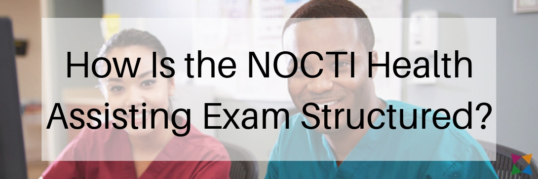 nocti-health-assisting-exam-structure
