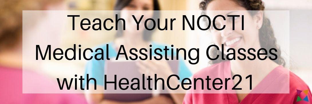 nocti-medical-assisting-curriculum-healthcenter21