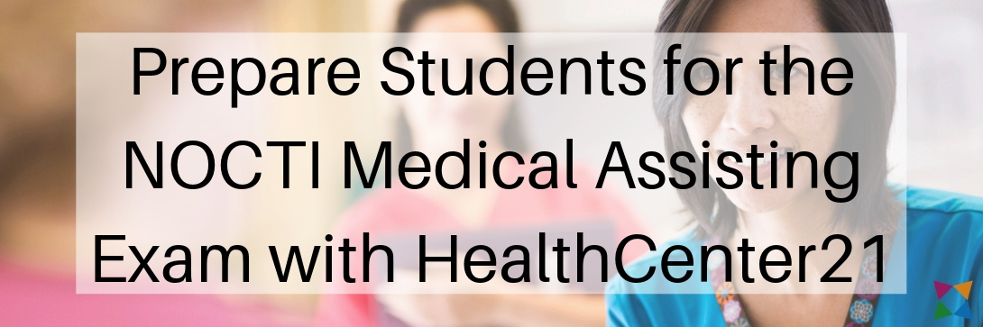nocti-medical-assisting-exam-healthcenter21