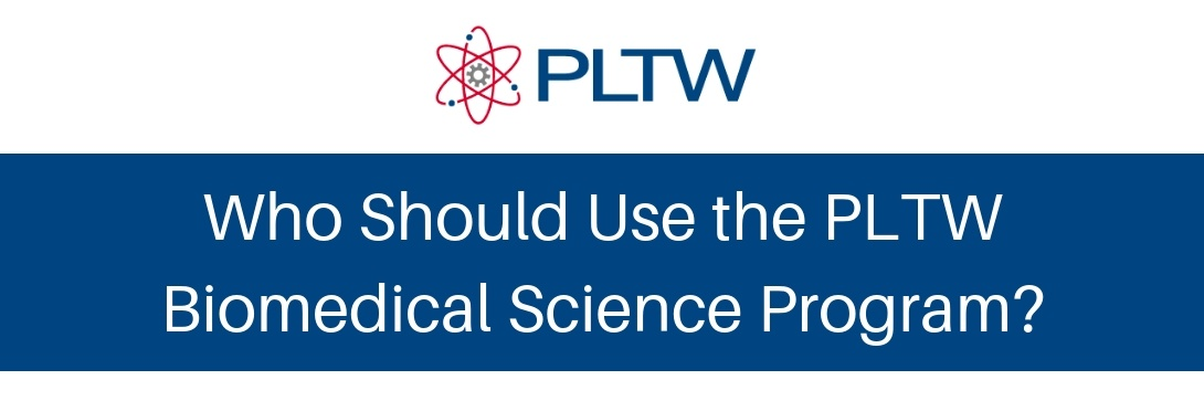 pltw-biomedical-science-who