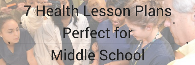7 Health Science Lesson Plans Perfect for Middle School