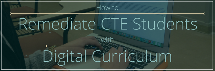 4 Steps to Remediate Students with Digital Curriculum