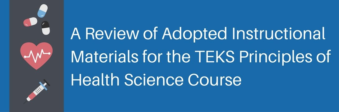 An In-Depth Review of TEKS Health Science Adopted Instructional Materials