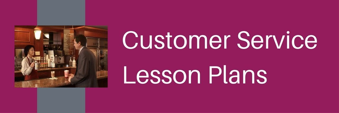 lesson plan for customer service training Your customer service plan must include a an action plan and adequately training staff firm's products and service level a customer satisfaction.