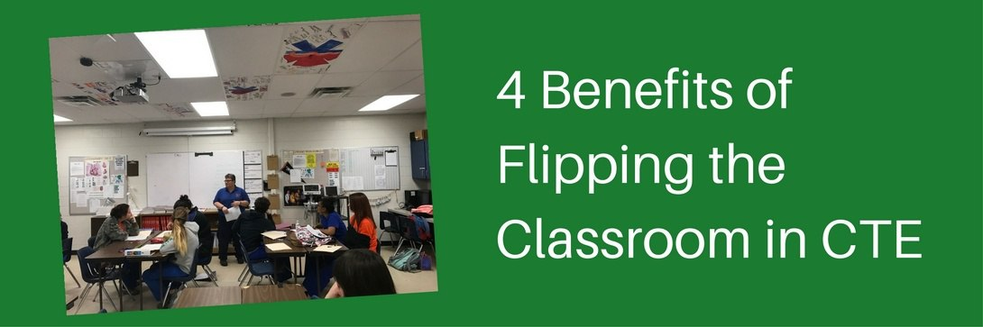 How To Experience the Benefits of a Flipped Classroom in CTE