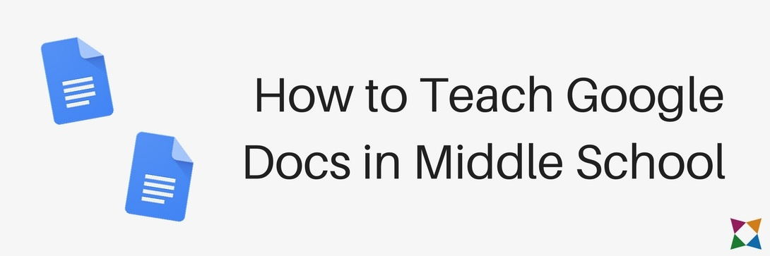 How to Teach Google Docs in Middle School