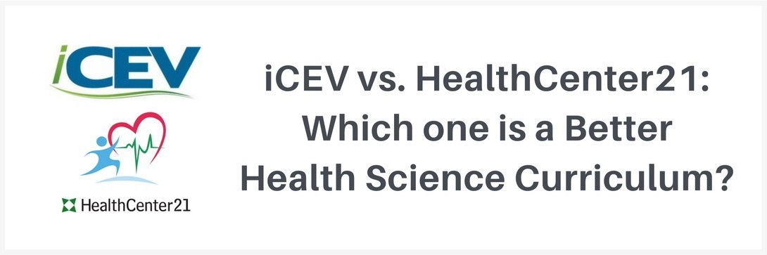 iCEV vs. HealthCenter21: Which Is Best for Your Classroom?