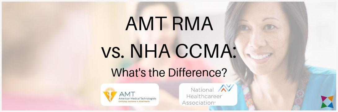 AMT RMA vs. NHA CCMA: What's the Difference?