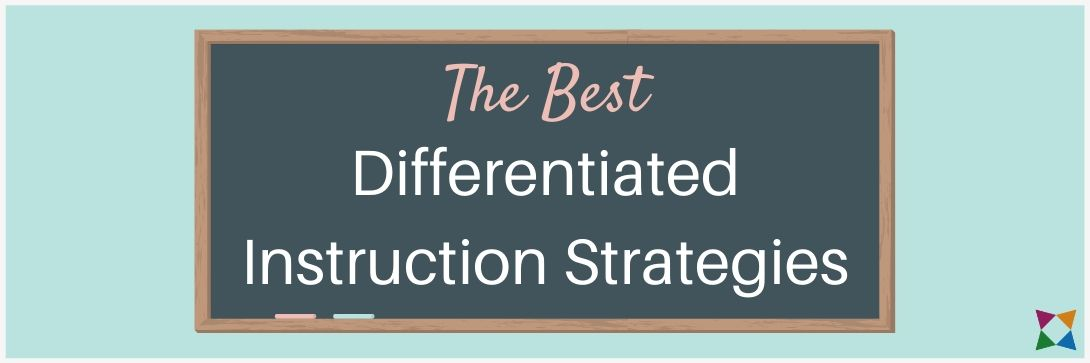 9 Best Differentiated Instruction Strategies for CTE