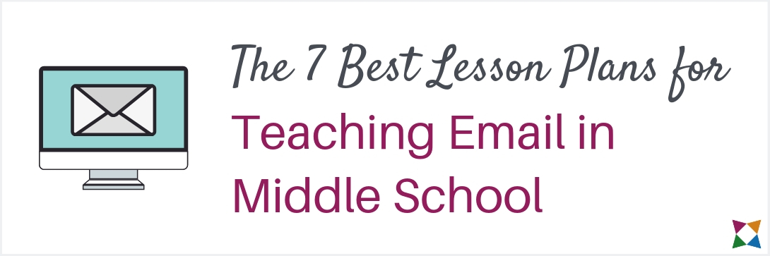 7 Best Lesson Plans for Teaching Email in Middle School