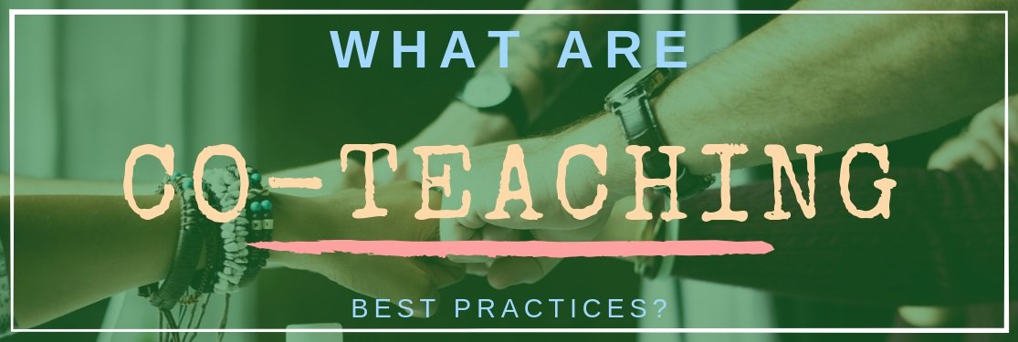 What Are Co-Teaching Best Practices?