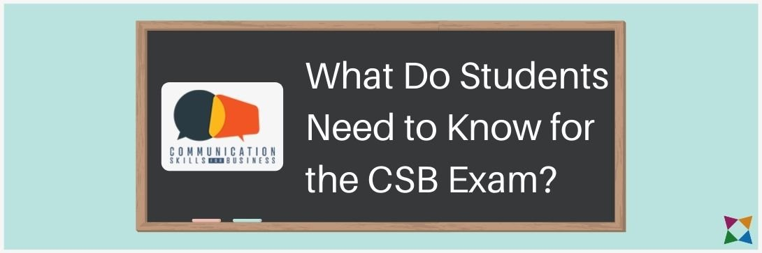 what do students need to know for the CSB exam