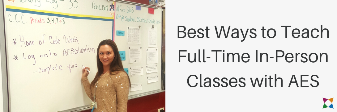 Best Ways to Teach Full-Time In-Person Classes with AES