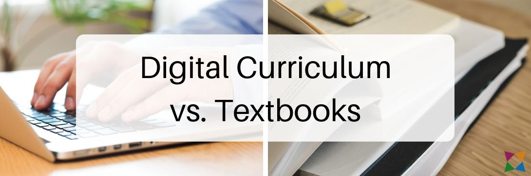 Digital Curriculum vs. Textbooks: Which Is Right for You?